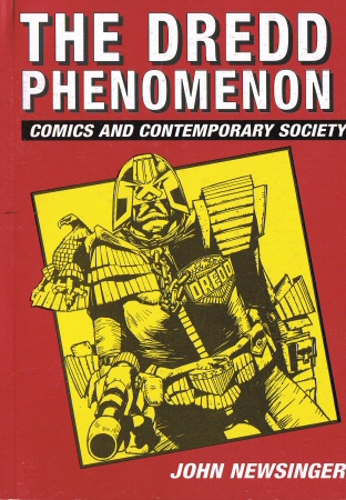The Dredd Phenomenon: Comics and Contemporary Society